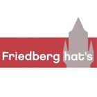 Friedberg hat's! Unsere Stadt - Friedberg/Hessen - mehr drin als man glaubt!
