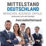 Mittelstand Deutschland. #wirsindmittelstand