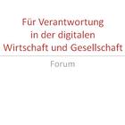 Für Verantwortung in der digitalen Wirtschaft und Gesellschaft. Forum