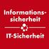 Informationssicherheit & IT-Sicherheit