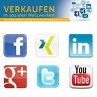 VERKAUFEN in sozialen Netzwerken - Erstklassige Tipps für Ihr Social Media-Marketing