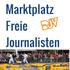 Marktplatz für freie Journalistinnen und Journalisten, Redaktionen und Agenturen