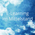 E-Learning im Mittelstand