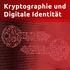 Kryptographie und Digitale Identität
