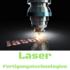 Laser Fertigungstechnologien