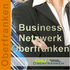 """""""Das Business-Netzwerk"""" Oberfranken"""