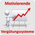 Motivierende Vergütungssysteme