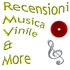 Recensioni Musica Vinile & More