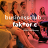 faktor c Businessclub