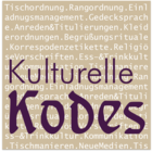 Kulturelle Kodes | Protokoll, Etikette und Tafelkultur