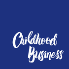 Childhood Business