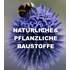 Natürliche und pflanzliche Baustoffe