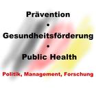 Prävention, Gesundheitsförderung & Public Health: Politik, Management, Forschung