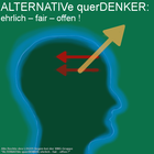 ALTERNATIVe querDENKER: ehrlich – fair – offen !