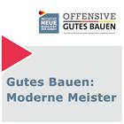 Gutes Bauen: Moderne Meister