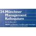 Münchner Management Kolloquium