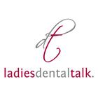 Ladies Dental Talk