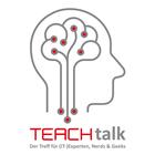 TEACHtalk - der Treff für (IT-)Experten, Nerds & Geeks