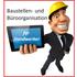 Baustellen- und Büroorganisation für Handwerker