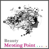 """""""Beauty - Meeting Point"""""""