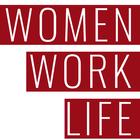 Women - Work - Life