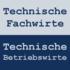 Technische Fachwirte und Technische Betriebswirte