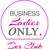 Businessladies only - Der Club