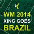 WM 2014 - XING goes Brazil