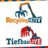 RecyclingAKTIV & TiefbauLIVE - Die Demonstrationsmessen