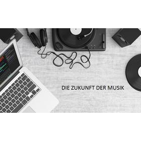 Die Zukunft der Musik