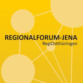 Regionalforum Jena | RegiOstthüringen