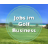 Jobs im Golf Business (Golf Jobs: Golf Pro, Manager, Sekretariat, Eventleiter uvm.)