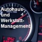 Autohaus- und Werkstattmanagement