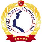 TRUST-Women-Premium-Club [TWP-Club]