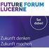 Future Forum Lucerne