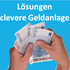 Lösungen - clevere Geldanlage